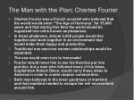the man with the plan charles fourier