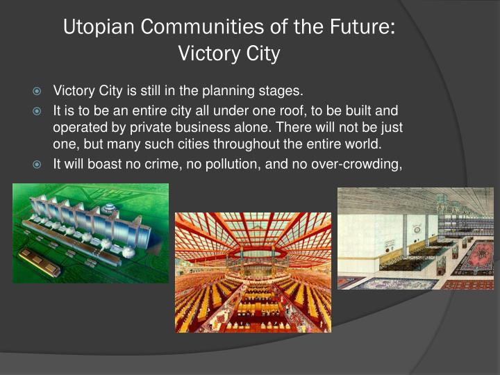 Utopian Communities of the Future: