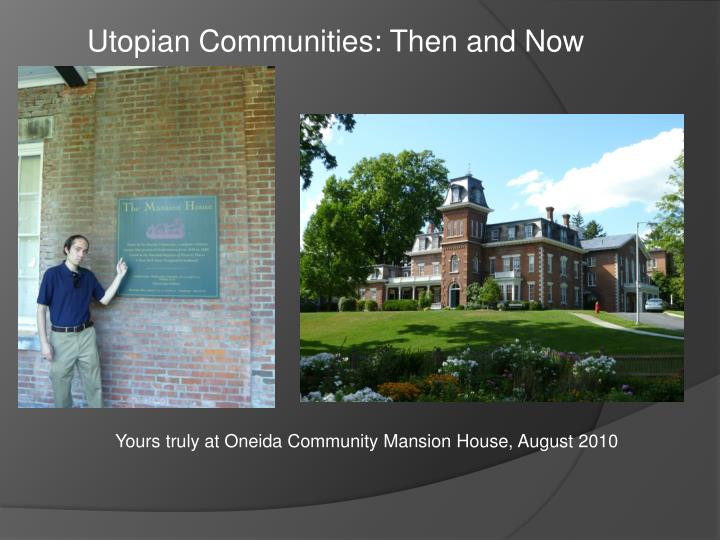 Utopian communities then and now