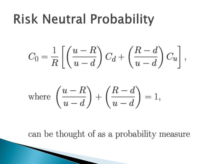 Risk Neutral Probability