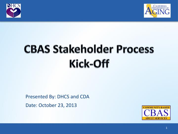 Cbas stakeholder process kick off