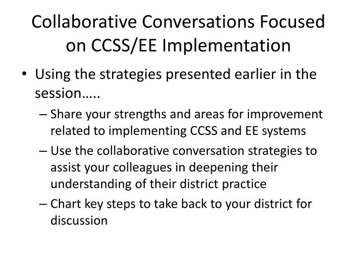 Collaborative Conversations Focused on CCSS/EE Implementation