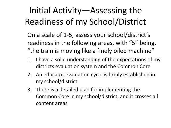 Initial activity assessing the readiness of my school district