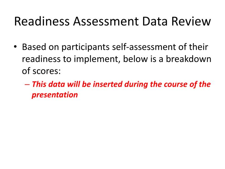 Readiness Assessment Data Review