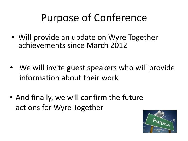 Purpose of Conference