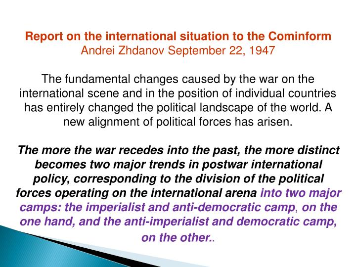 Report on the international situation to the Cominform