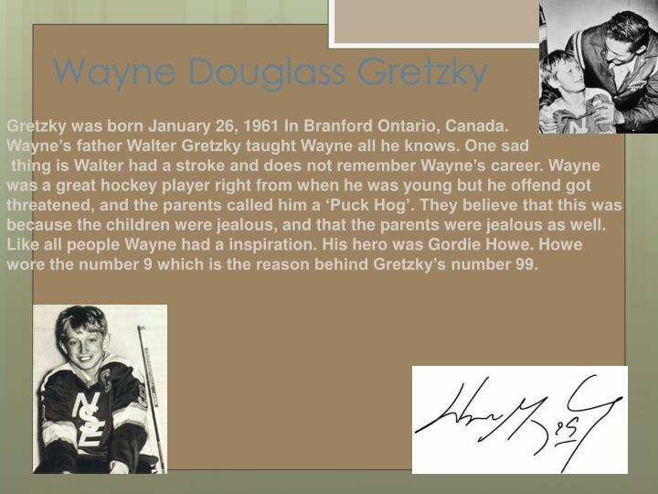 Wayne Douglass Gretzky