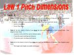 law 1 pitch dimensions
