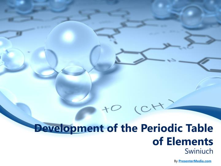 development of the periodic table of elements