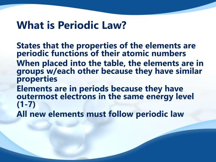 What is Periodic Law?