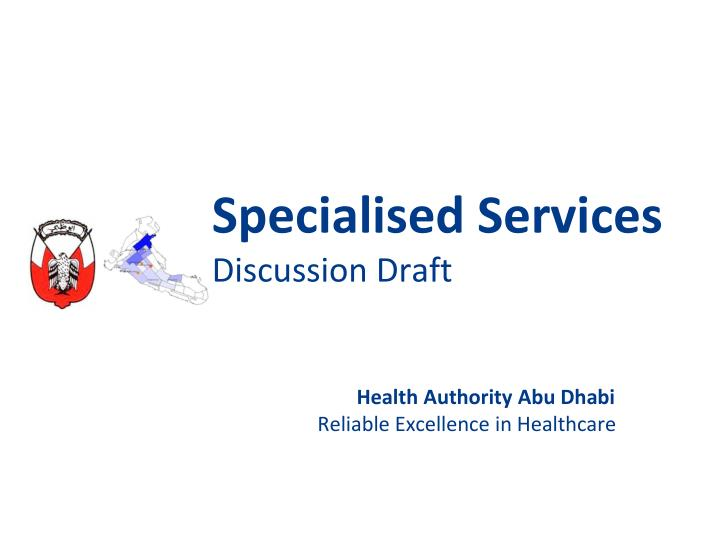 specialised services discussion draft