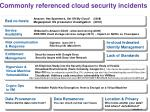 commonly referenced cloud security incidents