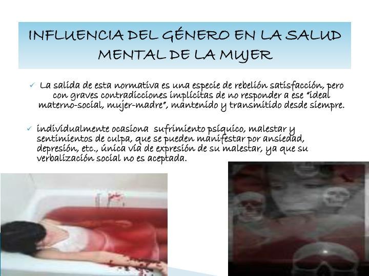 INFLUENCIA DEL GÉNERO EN LA SALUD MENTAL DE LA MUJER
