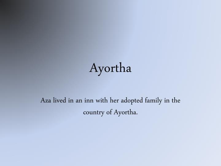 Ayortha