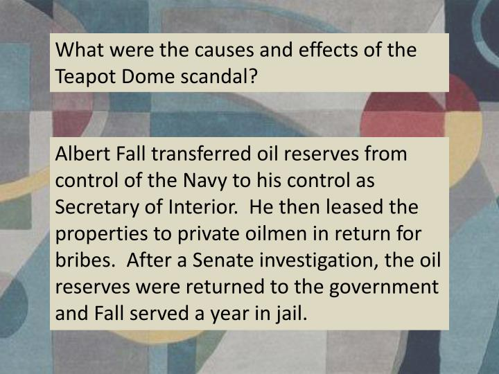 What were the causes and effects of the Teapot Dome scandal?