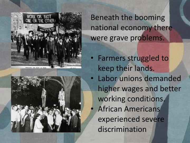 Beneath the booming national economy there were grave problems.