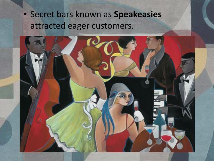 Secret bars known as