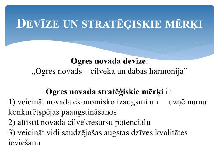 Devīze un stratēģiskie mērķi