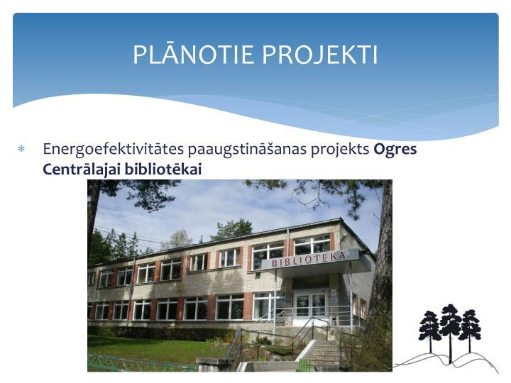Energoefektivitātes paaugstināšanas projekts