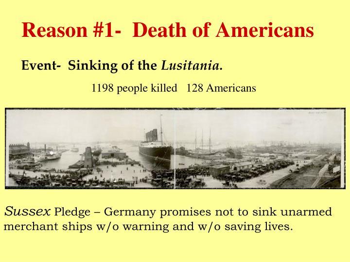 Reason #1-  Death of Americans