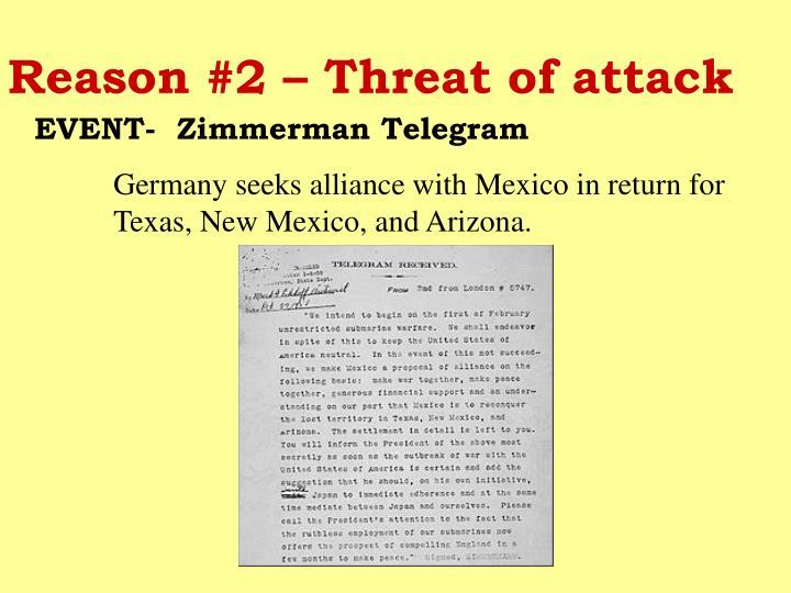 Reason #2 – Threat of attack