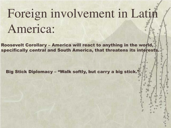 Foreign involvement
