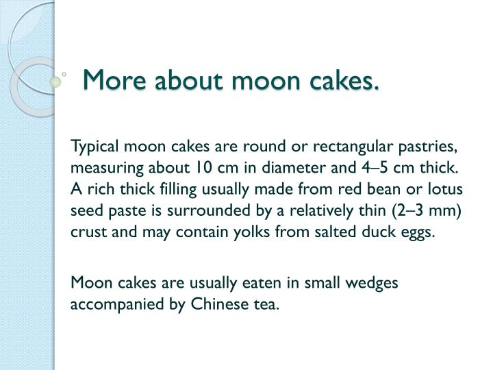 More about moon cakes.