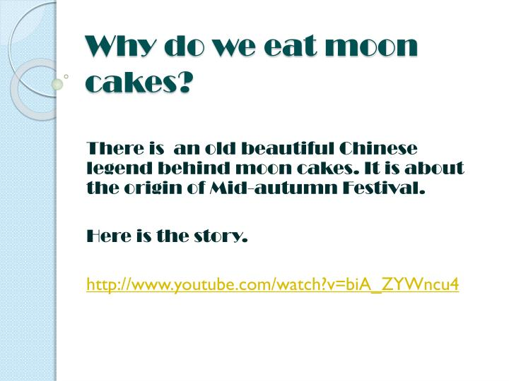 Why do we eat moon cakes?