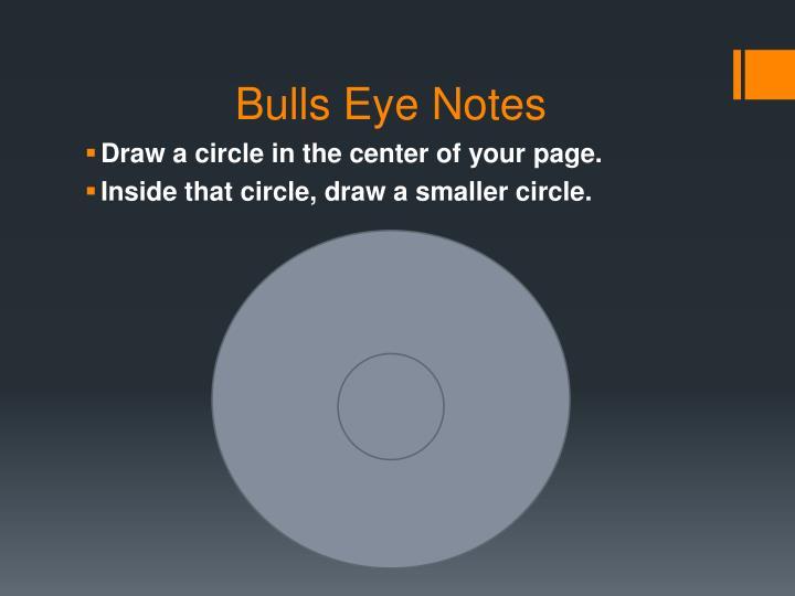 Bulls Eye Notes