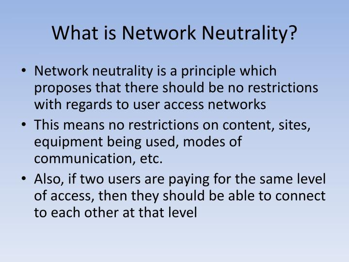 What is Network Neutrality?