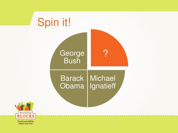Spin it!