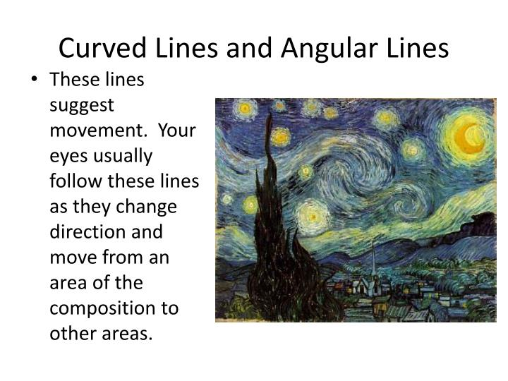 Curved Lines and Angular Lines