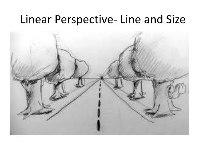 Linear Perspective- Line and Size
