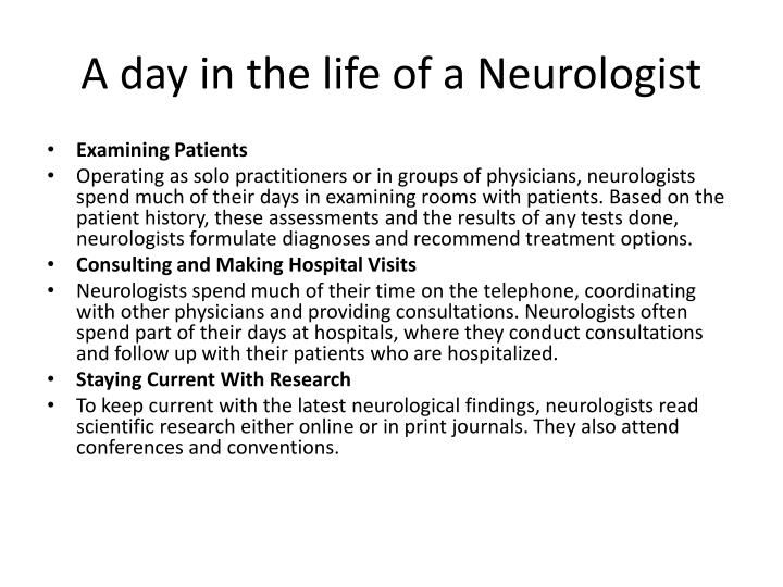 A day in the life of a Neurologist