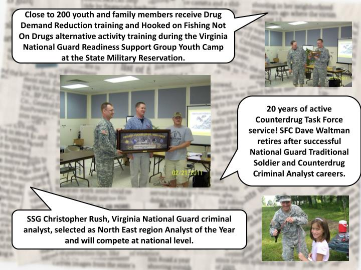 Close to 200 youth and family members receive Drug Demand Reduction training and Hooked on Fishing Not On Drugs alternative activity training during the Virginia National Guard Readiness Support Group Youth Camp at the State Military Reservation.
