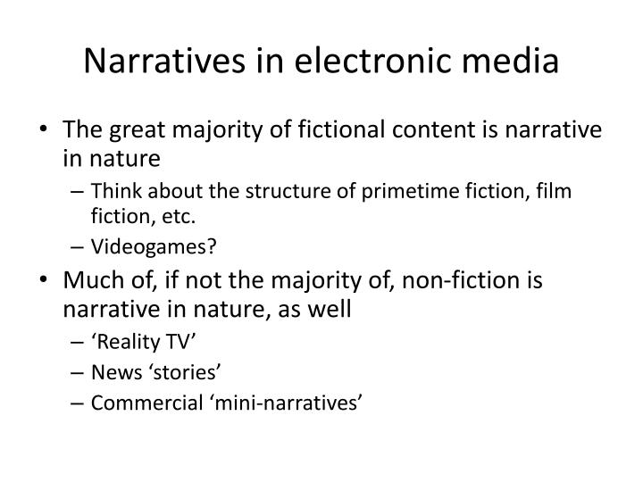 Narratives in electronic media