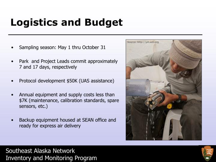 Logistics and Budget
