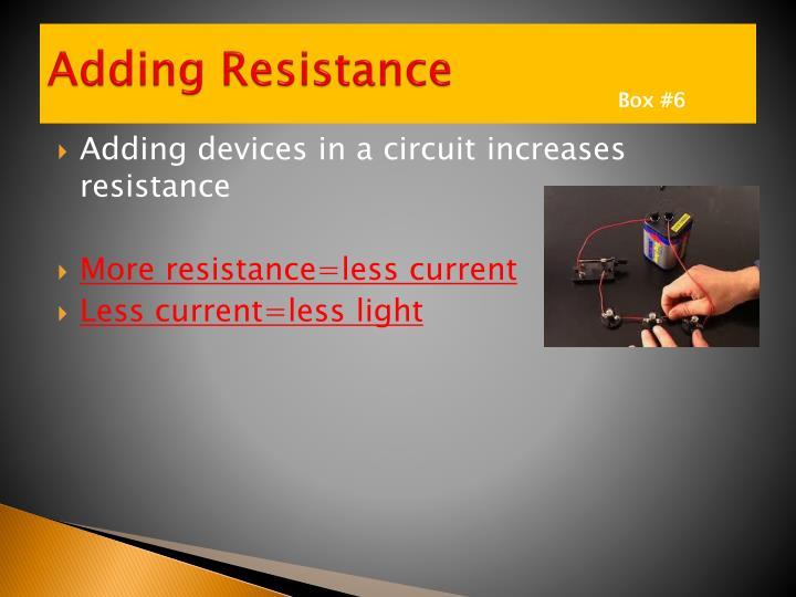 Adding Resistance