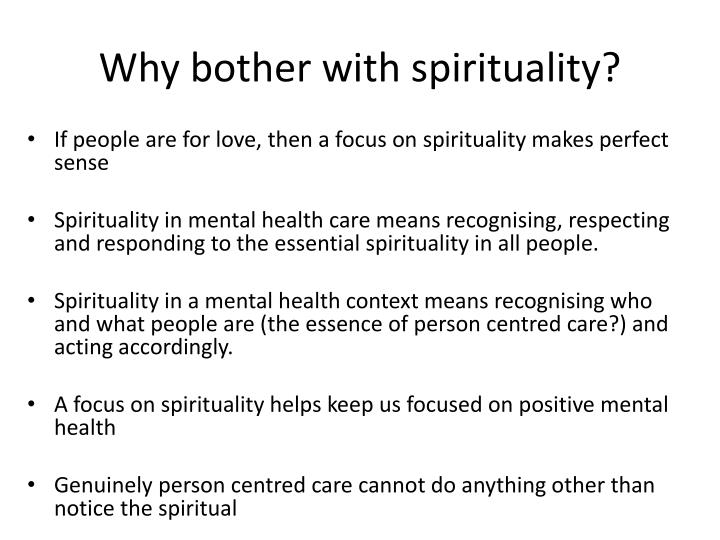 Why bother with spirituality?