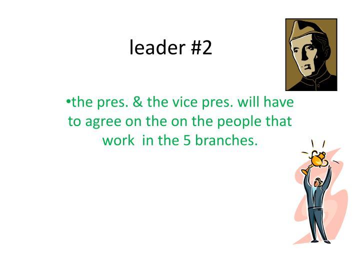 leader #2