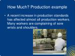 how much production example