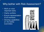 why bother with risk assessment