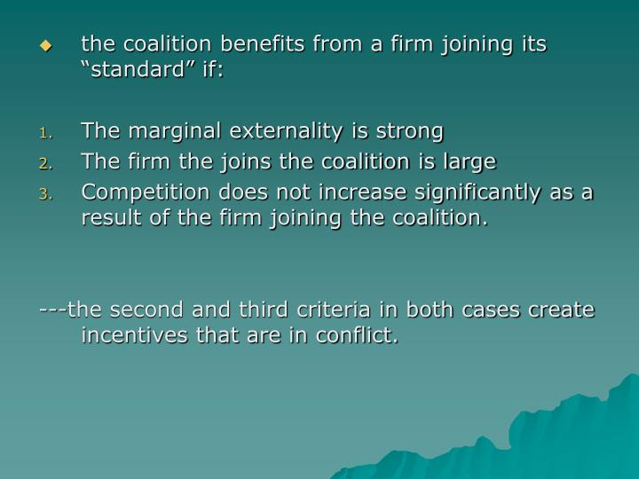 """the coalition benefits from a firm joining its """"standard"""" if:"""
