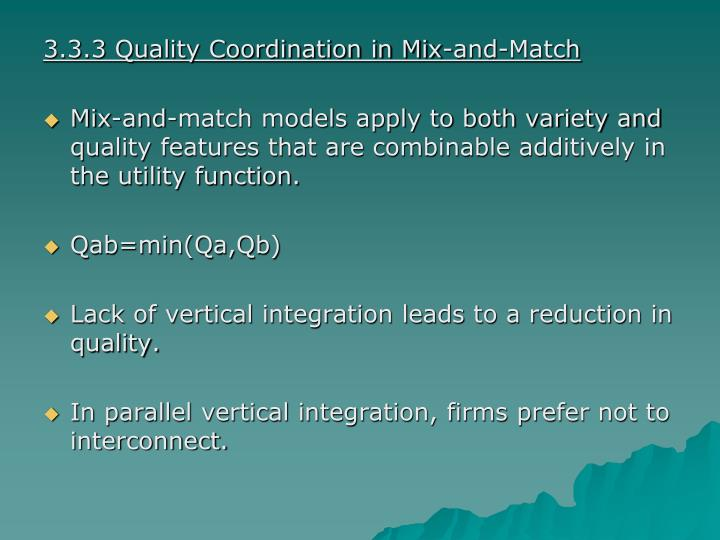 3.3.3 Quality Coordination in Mix-and-Match