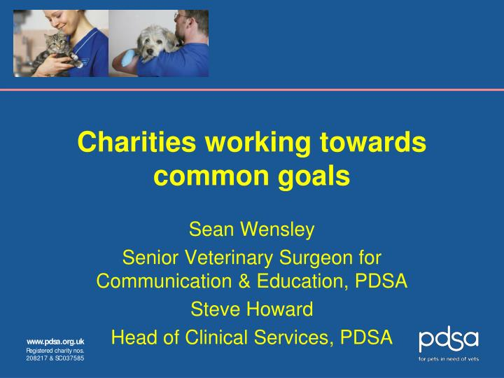 Charities working towards common goals