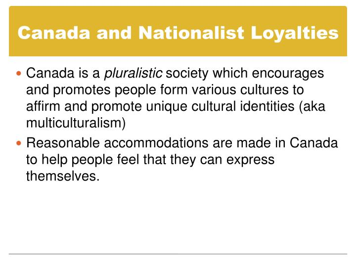 Canada and Nationalist Loyalties