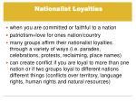 nationalist loyalties