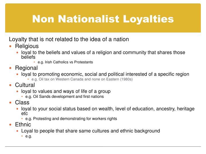 Non Nationalist Loyalties