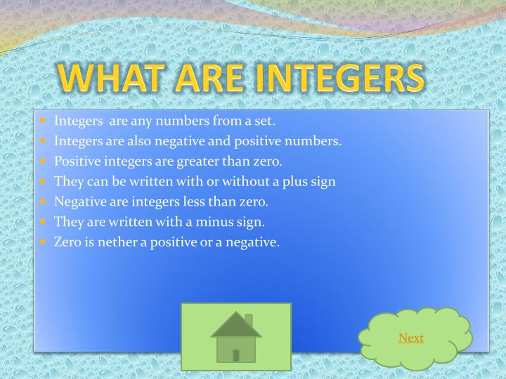 WHAT ARE INTEGERS
