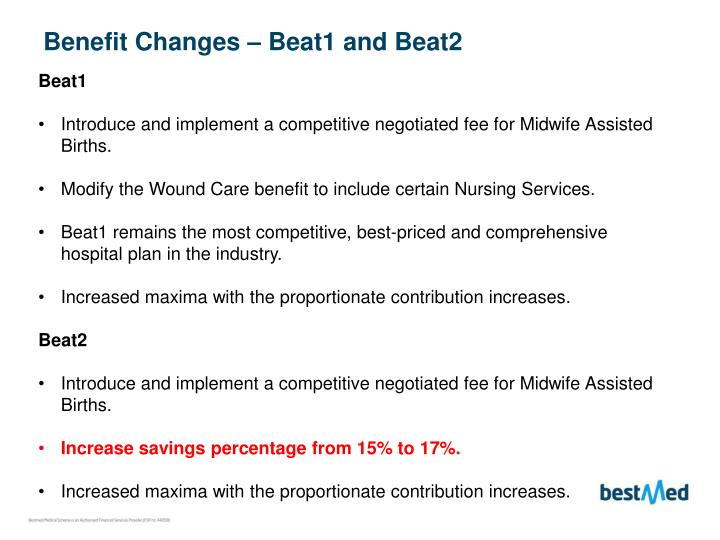 Benefit Changes – Beat1 and Beat2